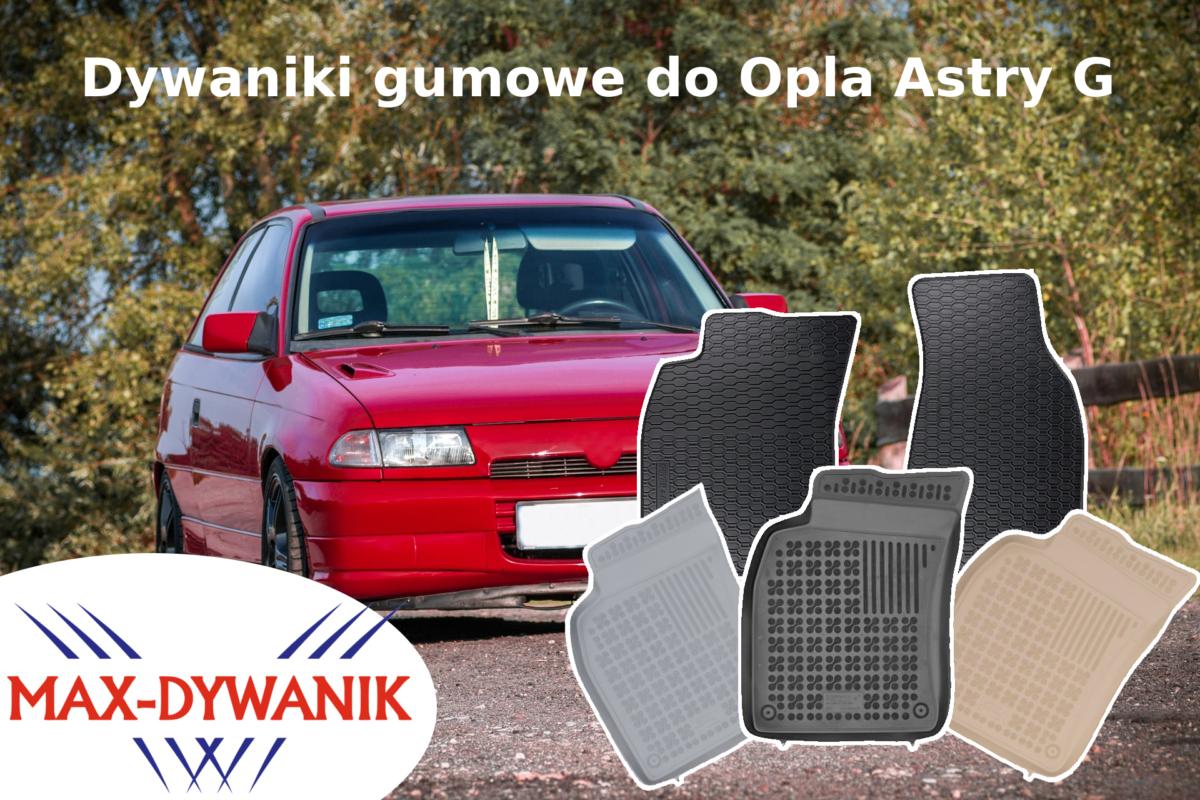 Dywaniki gumowe do Opla Astry G