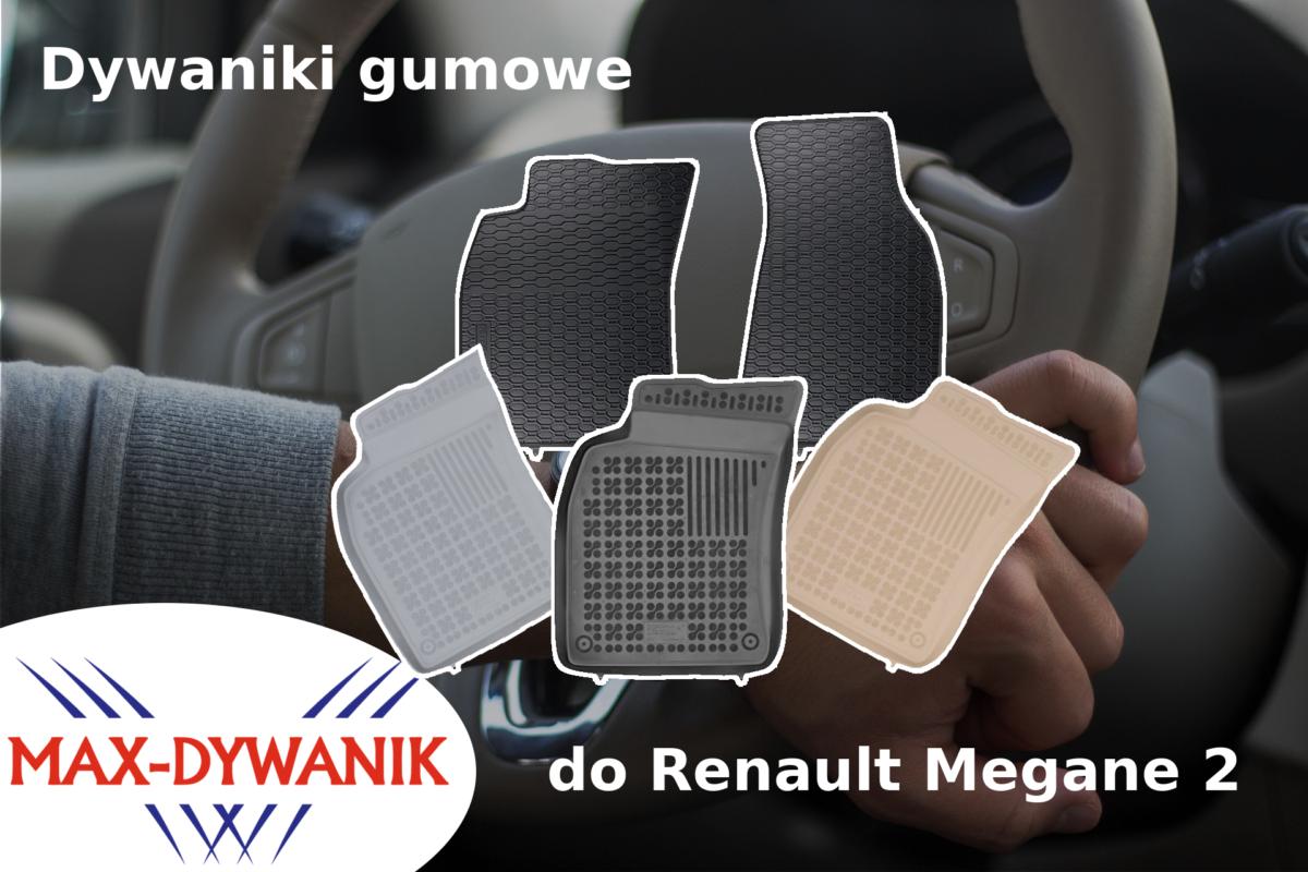Dywaniki gumowe do Renault Megane 2